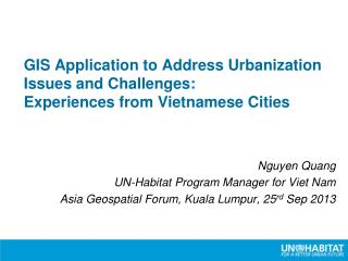 GIS Application to Address Urbanization Issues and Challenges:  Experiences from Vietnamese Cities
