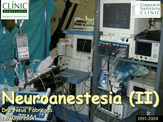 Neuroanestesia (II)