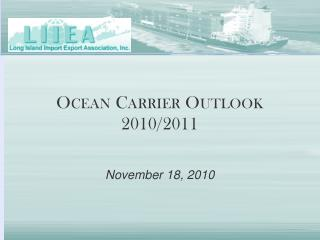 Ocean Carrier Outlook 2010/2011