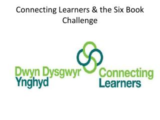 Connecting Learners & the Six Book Challenge