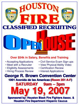 Sponsored by :  Houston Black Fire Fighters Assoc. &  Houston Fire Department Hispanic Caucus