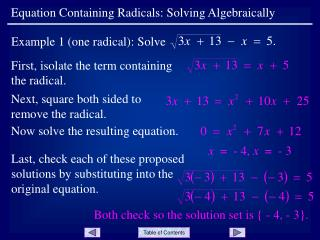 First, isolate the term containing the radical.