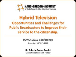 Hybrid Television Opportunities  and  Challenges for