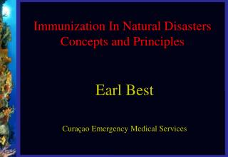 Immunization In Natural Disasters  Concepts and Principles