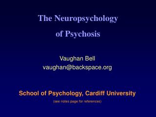 The Neuropsychology of Psychosis