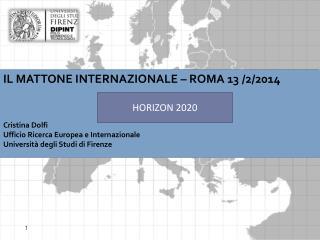 IL MATTONE INTERNAZIONALE – ROMA 13 /2/2014 Cristina Dolfi