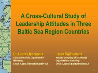 A Cross-Cultural Study of Leadership Attitudes in Three Baltic Sea Region Countries