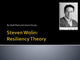 Steven  Wolin : Resiliency Theory