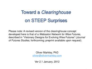 Toward a  Clearinghouse  on STEEP Surprises