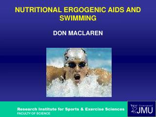 NUTRITIONAL ERGOGENIC AIDS AND SWIMMING DON MACLAREN