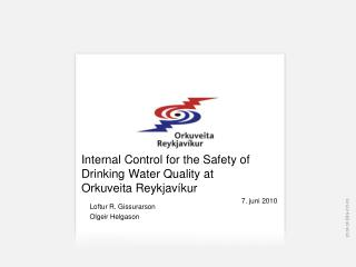 Internal Control for the Safety of Drinking Water Quality at Orkuveita Reykjavíkur