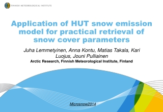 Application of HUT snow emission model for practical retrieval of snow cover parameters