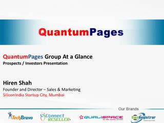 Quantum Pages  Group At a Glance Prospects / Investors Presentation