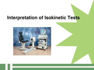 Interpretation of Isokinetic Tests