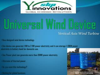 Universal Wind Device