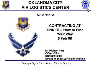 CONTRACTING AT TINKER – How to Find Your Way 6 Feb 08