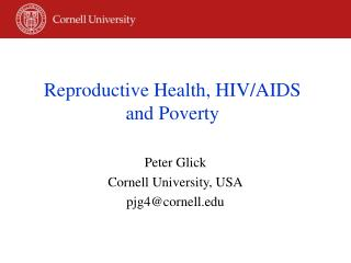 Reproductive Health, HIV/AIDS  and Poverty