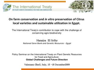 Hanaiya  El Itriby   National Gene Bank and Genetic Resources - Egypt