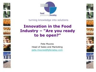 "Innovation in the Food Industry – ""Are you ready to be open?"""