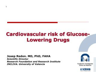 Cardiovascular risk of Glucose-Lowering Drugs