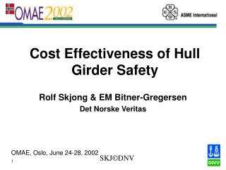 Cost Effectiveness of Hull Girder Safety