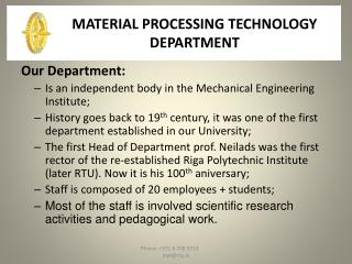MATERIAL PROCESSING TECHNOLOGY DEPARTMENT