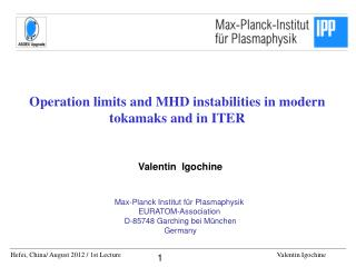 Operation limits and MHD instabilities in modern tokamaks and in ITER
