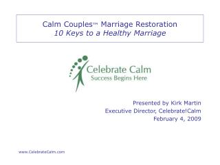 Calm Couples ™  Marriage Restoration 10 Keys to a Healthy Marriage