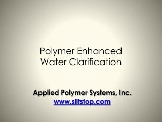 Polymer Enhanced Water Clarification