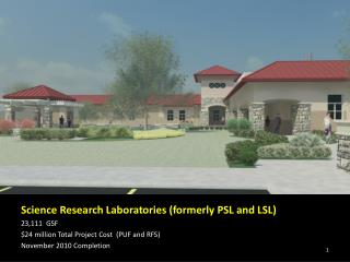 Science Research Laboratories (formerly PSL and LSL)  23,111  GSF
