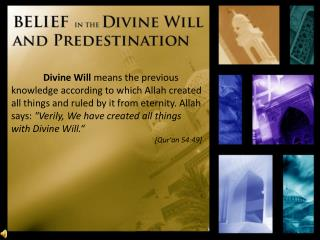 Four Pillar of Divine Will  	           and Predestination