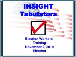 INSIGHT Tabulators