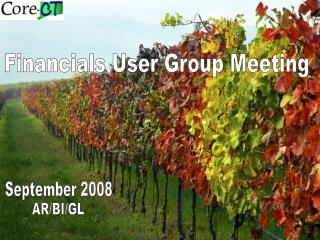 Financials User Group Meeting