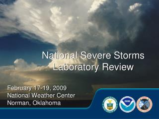 National Severe Storms Laboratory Review