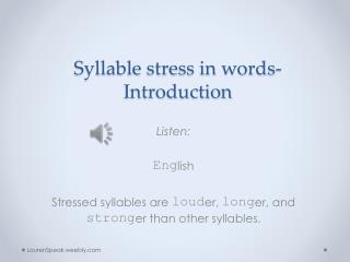 Syllable stress in words- Introduction