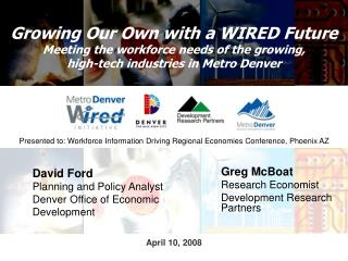 David Ford Planning and Policy Analyst Denver Office of Economic Development