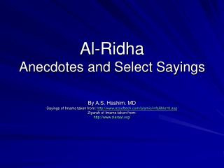 Al-Ridha Anecdotes and Select Sayings