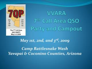VVARA  7 th  Call Area QSO Party and Campout