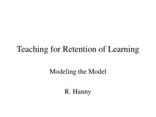 Teaching for Retention of Learning