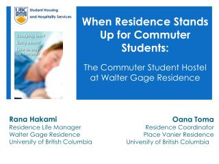 When Residence Stands Up for Commuter Students: The Commuter Student Hostel at Walter Gage Residence