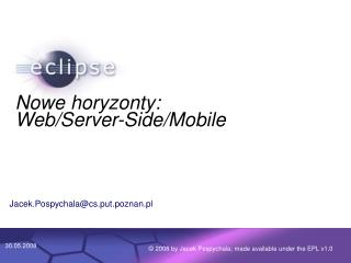 Nowe horyzonty: Web/Server-Side/Mobile