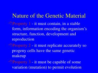 Nature of the Genetic Material
