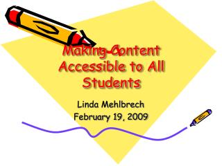 Making Content Accessible to All Students