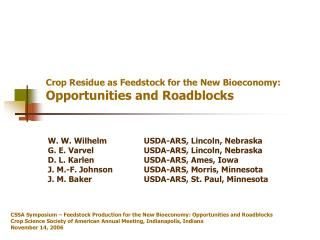 Crop Residue as Feedstock for the New Bioeconomy: Opportunities and Roadblocks
