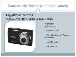 Camera price buster with latest camera