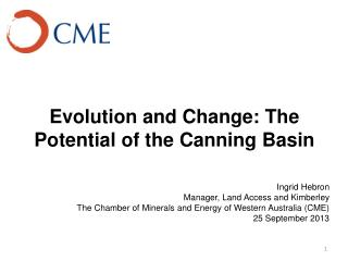 Evolution and Change: The Potential of the Canning Basin