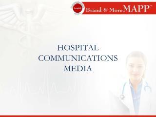 HOSPITAL COMMUNICATIONS MEDIA
