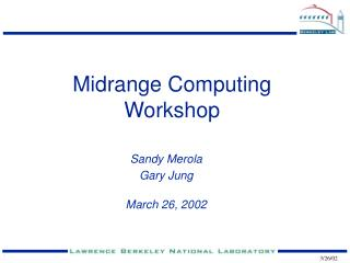 Midrange Computing Workshop