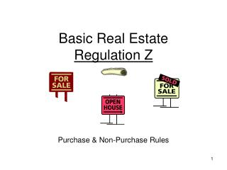 Basic Real Estate  Regulation Z