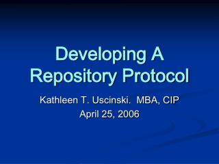Developing A  Repository Protocol